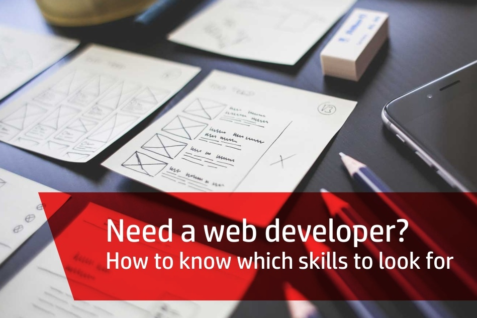 Need a web developer? How to know which skills to look for