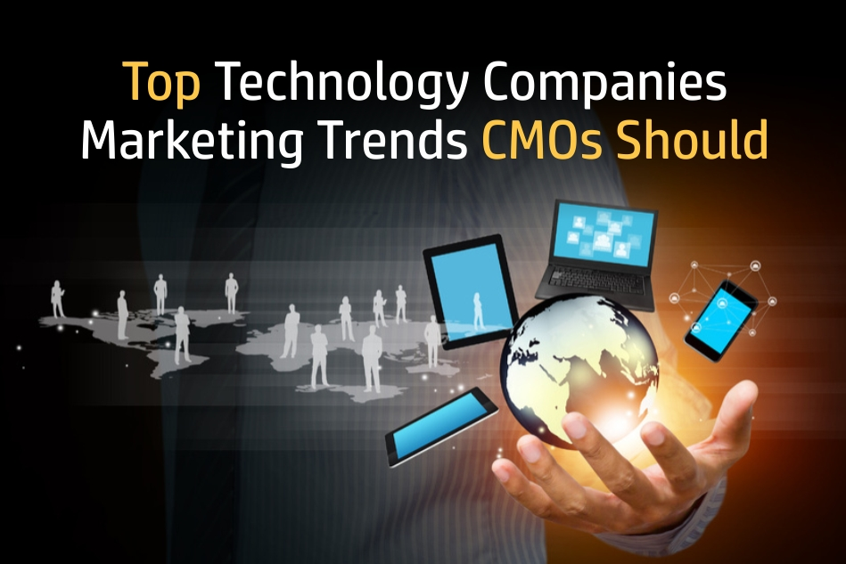 Top-Technology-Companies-Marketing-Trends-CMOs-Should