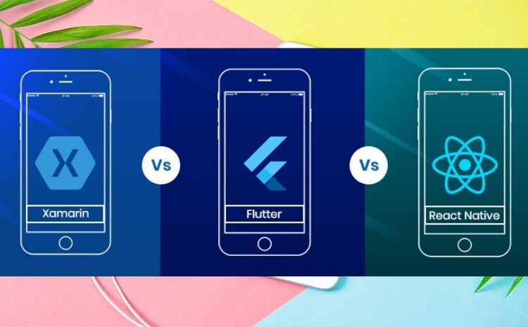 React Native vs Flutter vs Xamarin What to choose in 2020